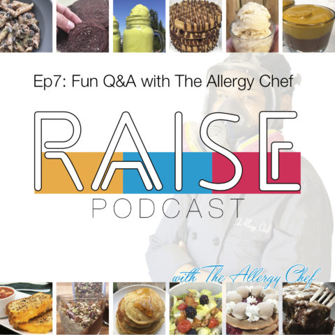 RAISE Podcast Cover: Q&A with The Allergy Chef