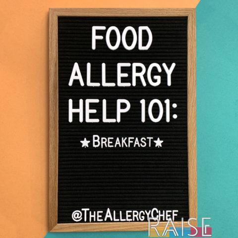 Food Allergy Help 101: Breakfast